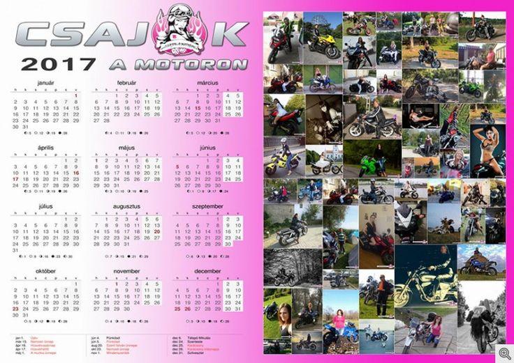 Mina, az előző naptárak fotósa és mindenese egy apró ajándékkal kedveskedett nekünk. Megoldotta, hogy mégis legyen a Csajokamotoron.hu-nak 2017-es naptára. Mivel abból gazdálkodunk, amink van, összeszerkesztette a következő naptárra jelentkező lányok képeit, és így elkészülhetett a 2017-es csamos falinaptár.
