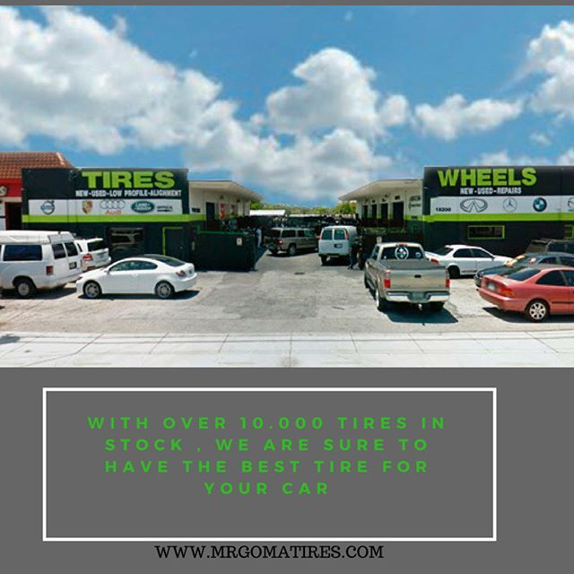 WE GOT THE PERFECT TIRE FOR YOUR CAR , ALL BRAND AND MODELS AVAILABLE IN STOCK !! CALL US : (305)278-4632 (305)770-1154 (786)703-4807 #mrgomatires #tires #tireshops #tirestores #miamitires #newtires #usedtires #cars #automotive