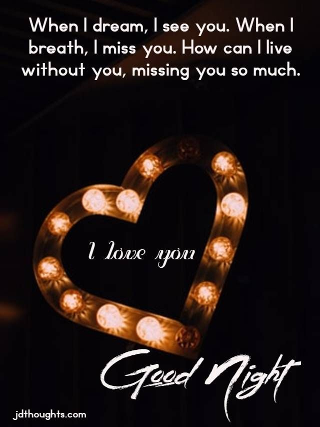 Most Heart Touching Good Night Messages Quotes Images For Past Relationship And From Long Distance Good Night Messages Night Messages Good Night Quotes