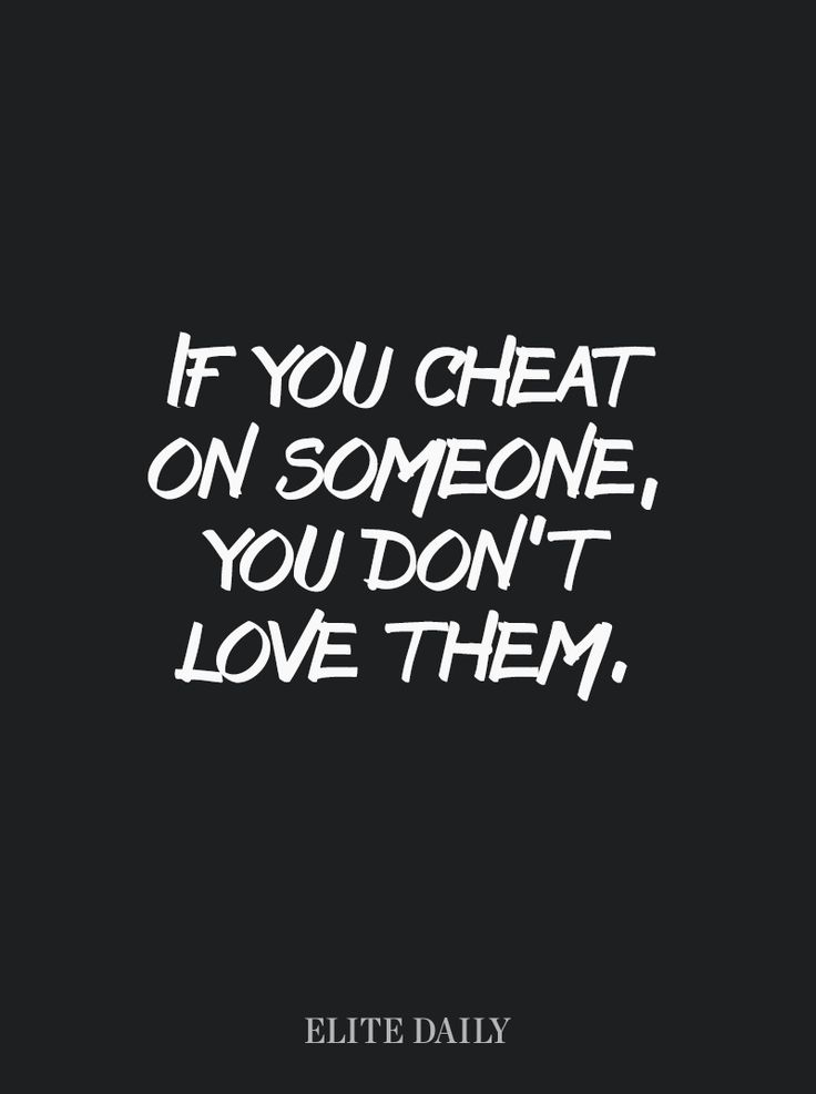 The Ugly Truth: If You Cheat On Someone, You Do Not Love That Person