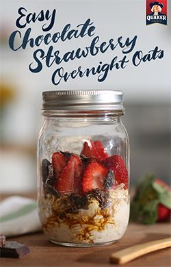Save time on busy mornings by making Quaker® Chocolate Strawberry Oats before you go to bed.