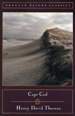 Cape Cod. Thoreau's classic account of his meditative, beach-combing walking trips to Cape Cod in the early 1850s, reflecting on the elemental forces of the sea.