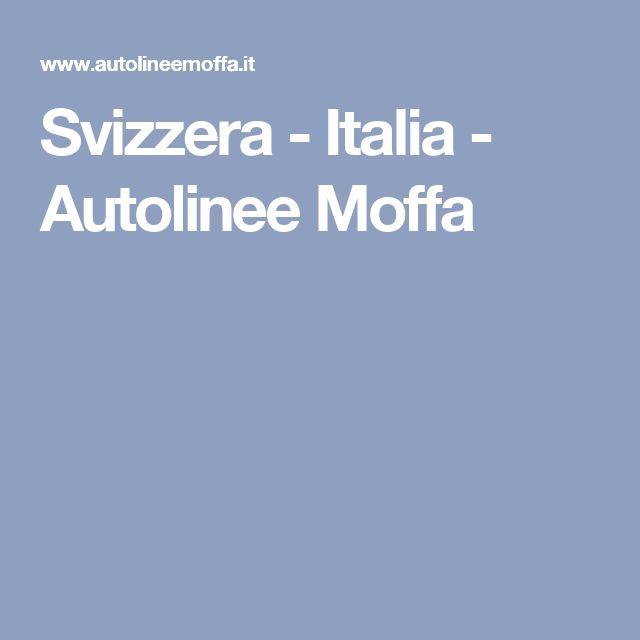 Svizzera - Italia - Autolinee Moffa