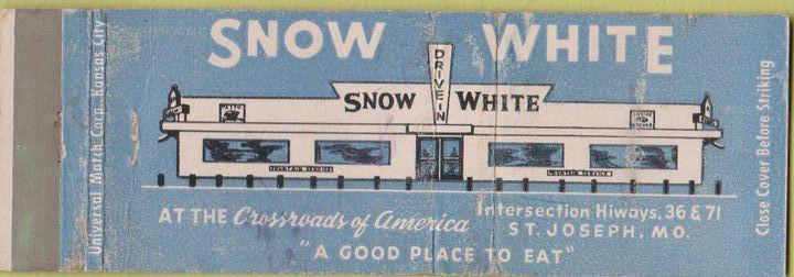 Matchbook Cover Snow White Restaurant  St. Joseph Mo. - http://ilovestjosephmo.com/matchbook-cover-snow-white-restaurant-st-joseph-mo