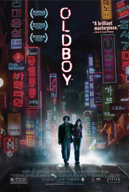 Oldboy (2003) - Dark, violient and twisted Korean film - brilliant.