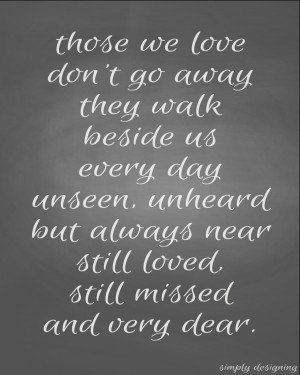 those we love quote Sorry For Your Loss Quotes                                                                                                                                                                                 More