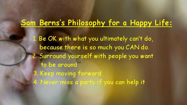 Sam Berns Philosophy for a Happy Life | The Motivation Mentalist