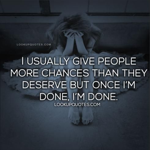 Im Done Quotes and Sayings