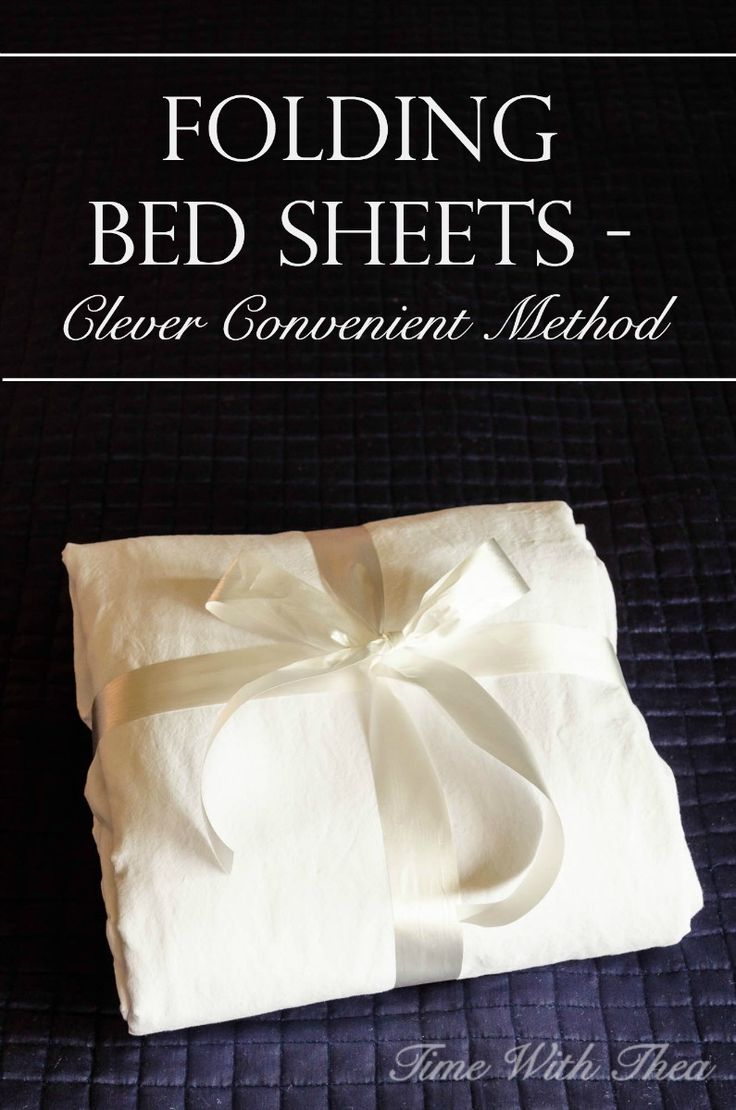 Folding Bed Sheets – Clever Convenient Method ~ Simple step-by-step photo tutorial showing how to fold a set of sheets neatly into an easy to store package. / Time With Thea