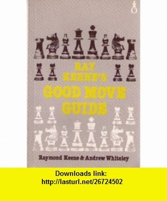 8 best cheap e book images on pinterest tutorials books and the ray keenes good move guide oxford chess 9780192175823 raymond keene andrew fandeluxe Images