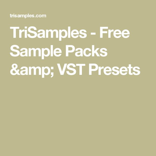 TriSamples - Free Sample Packs & VST Presets