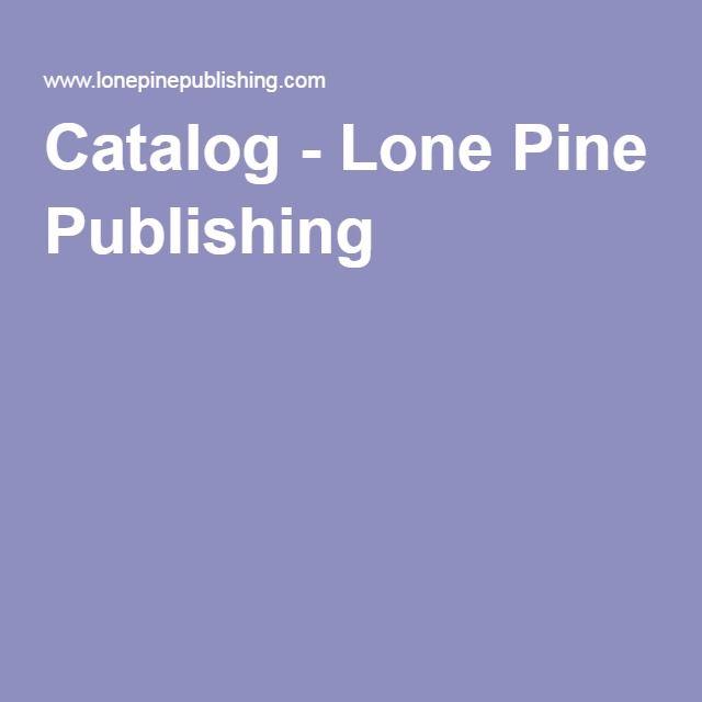 Catalog - Lone Pine Publishing