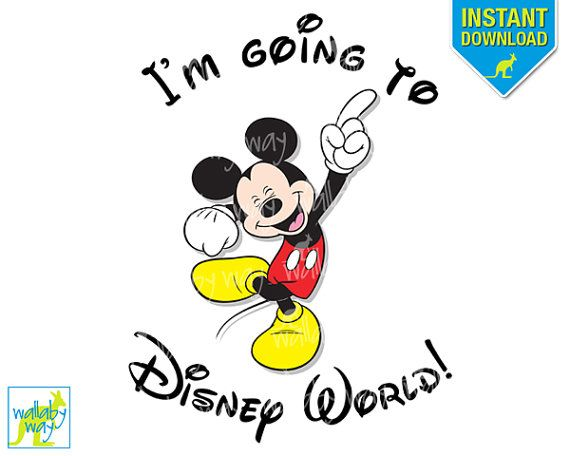 I M Going To Disney World Printable Iron On Transfer Or