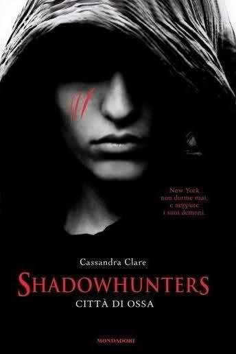 Shadowhunters Città di Ossa pdf gratis ebook di Cassandra Clare