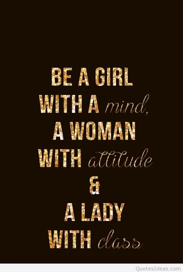 Be a girl attitude quote | Wonderful Words/Sayings