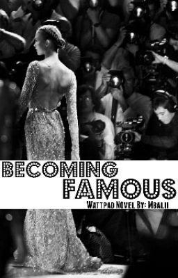 "You should read ""Becoming Famous - #Wattys2015"" on #Wattpad."