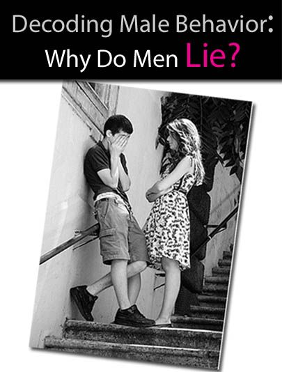 Decoding Male Behavior: Why Do Men Lie? post image