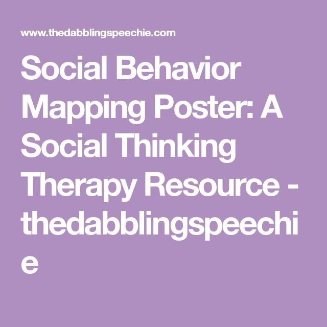 Social Behavior Mapping Poster: A Social Thinking Therapy Resource - thedabblingspeechie