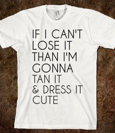 Hahaha! my new motto!