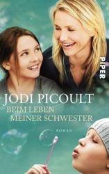 Jodi Picoult: Beim Leben meiner Schwester