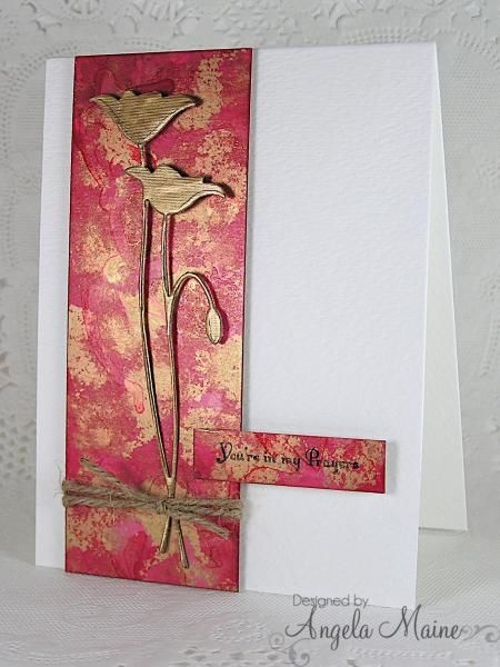 """By Angela Maine (Arizona Maine at Splitcoaststampers). Apply alcohol ink on glossy cardstock panel using blending tool. (She used watermelon and gold.) Cut off a piece to use for the sentiment. Wrap twine around the larger piece. Die cut poppy (Memory Box """"Prim Poppy"""") from cardstock & gold foil -- Angela used an envelope liner -- and glue the two together. Pop up the alcohol ink piece on white cardstock; then pop up the poppy & sentiment."""