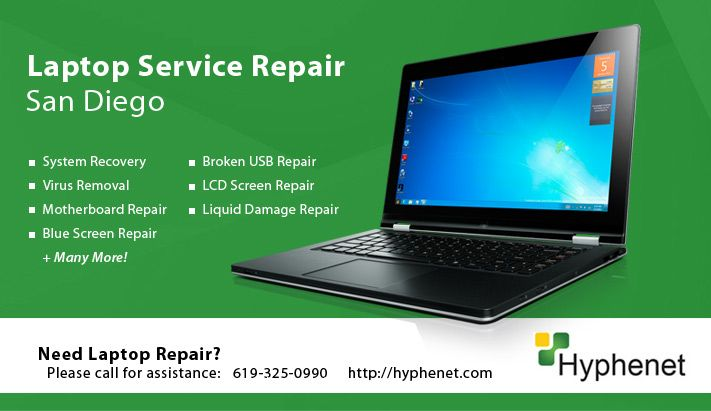 Call Hyphenet, the San Diego Laptop Service Repair Specialists (619) 325-0995 for affordable laptop service repair in San Diego. We repair all laptops! http://hyphenet.com/laptop-service-repair-san-diego/