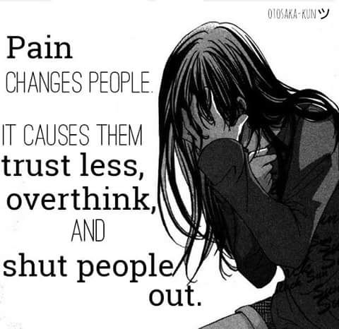 True! And me. When I fill pane I don't know what I say and think.