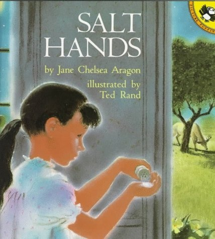 Salt Hands by Jane Chelsea Aragon, Small Moment Personal Narrative