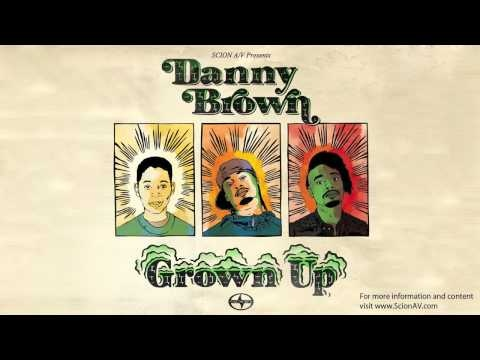 Danny Brown - Grown Up (Scion AV)