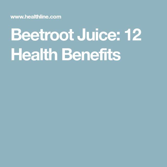 Beetroot Juice: 12 Health Benefits