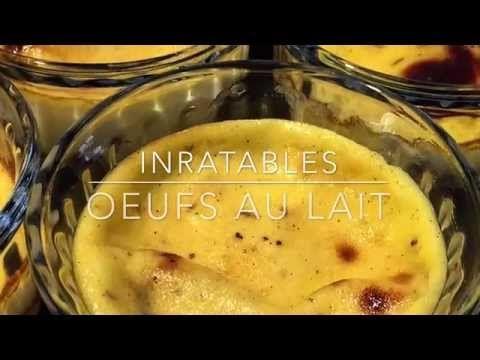 Des oeufs au lait inratables - Papa en Cuisine