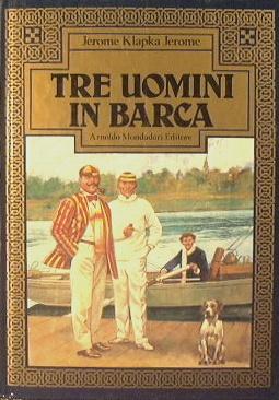 Tre Uomini in Barca – Jerome K. Jerome
