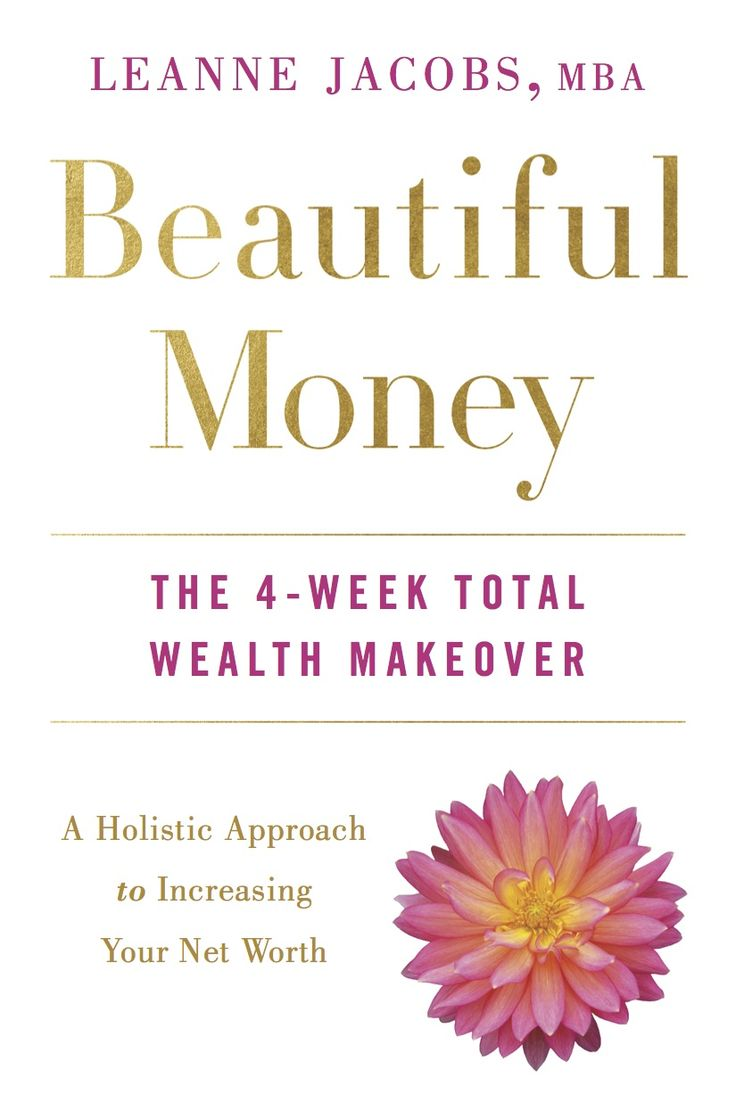 Have you ever considered the concept of Beautiful Money? It's a different perspective on wealth creation and how we think about money. It's also the topic of the book Beautiful Money: The 4-Week Total Wealth Makeover by Leanne Jacobs. Her book launched in New York City several months ago and I had the chance to attend in person