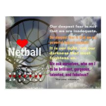 """Love Netball Theme and Inspirational """"Our Deepest Fear"""" Quote Postcard"""
