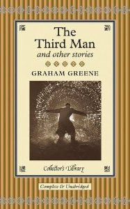 The Third Man and other stories: Graham Greene