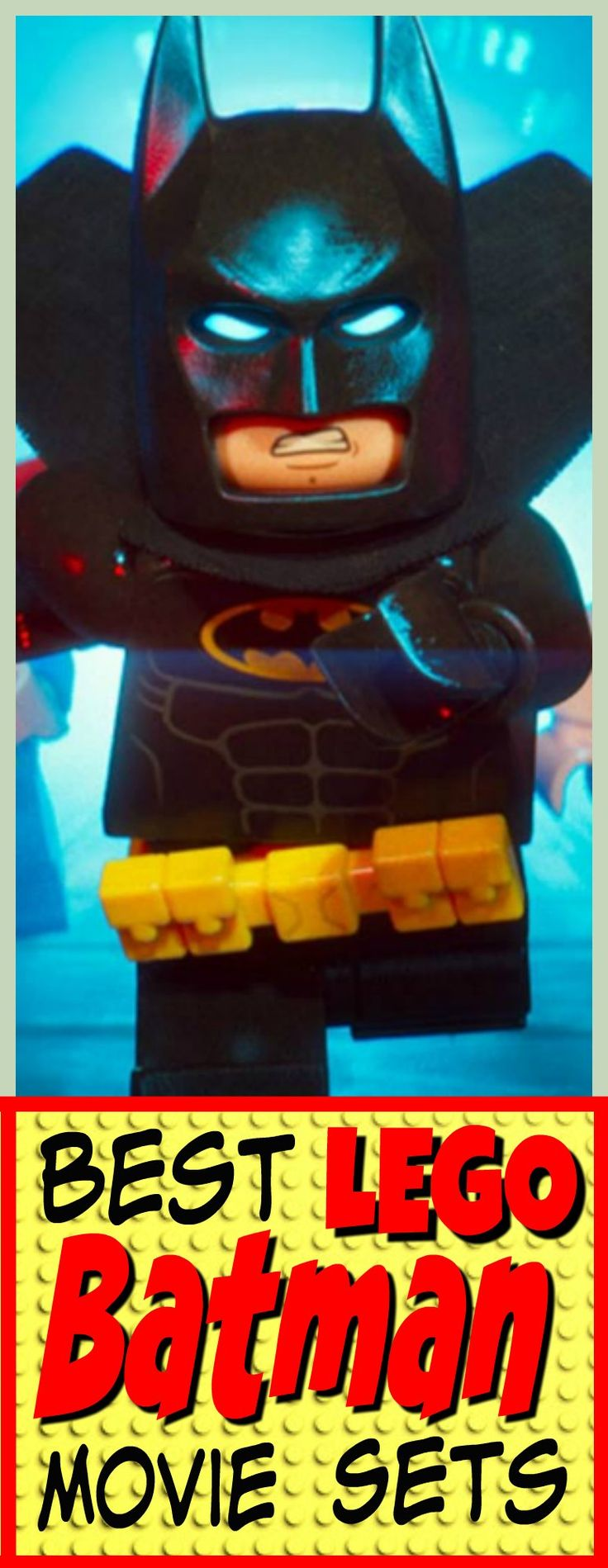 Best Lego Batman Movie Sets -  Check out all the new 2017 LEGO sets that go with the new LEGO Batman movie. So many great sets. My grand sons want them all.