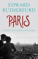 Stunning read... if you love Paris, you will love this book... Paris (Book) by Edward Rutherfurd (2013): Waterstones.com