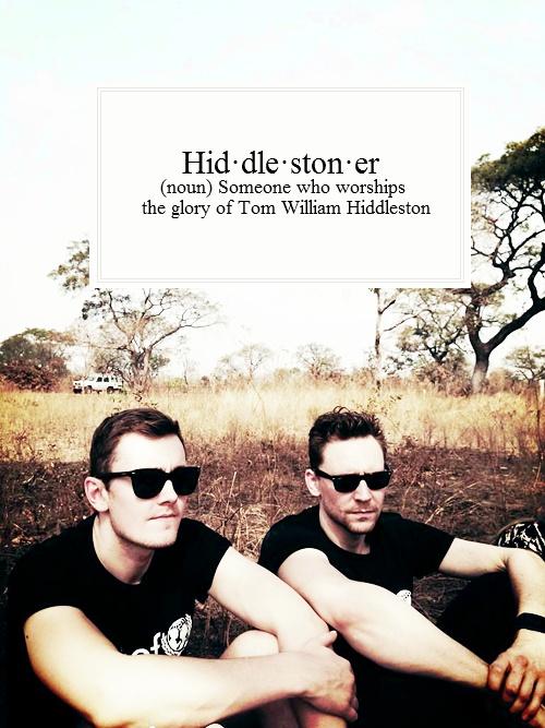 Hiddlestoner- a definition