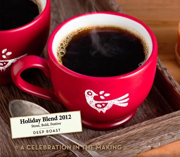 Holiday Blend 2012 Stout, Bold, Festive DEEP ROAST