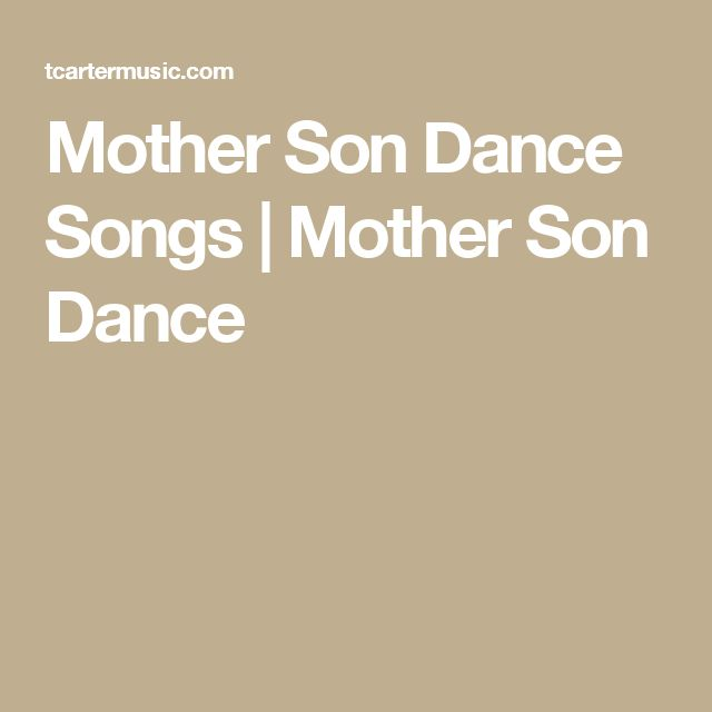 Mother Son Dance Songs | Mother Son Dance
