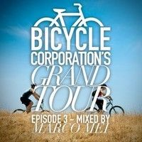 Grand Tour - Episode3 - Mixed By Marco Mei by Bicycle Corporation on SoundCloud