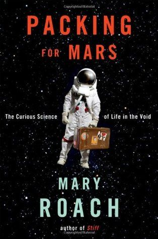 Packing for Mars: The Curious Science of Life in the Void by Mary Roach.  One of our pages read this and really enjoyed it.  In Packing for Mars, Roach examines the United States space program.