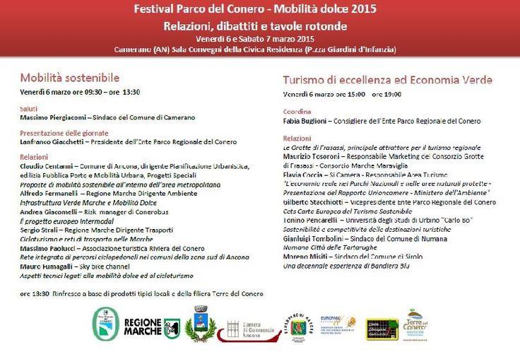 Festival Parco del Conero - Mobilità Dolce 2015 Tavole rotonde venerdì 6 marzo Mobilità sostenibile Turismo di eccellenza ed Economia Verde