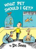 What Pet Should I Get    Dr  Seuss Books   SeussvilleR