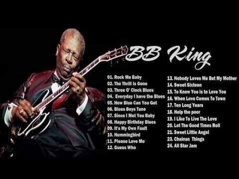 BB King Blues Greatest Hits [Full Album 2015] - BB King Blues Best Songs 2015 - YouTube