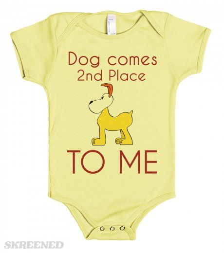 Dog comes 2nd Place to Me - baby one piece tshirt
