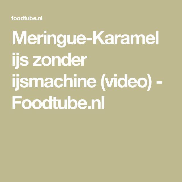 Meringue-Karamel ijs zonder ijsmachine (video) - Foodtube.nl