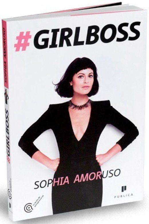 Sophia Amoruso - Girlboss -