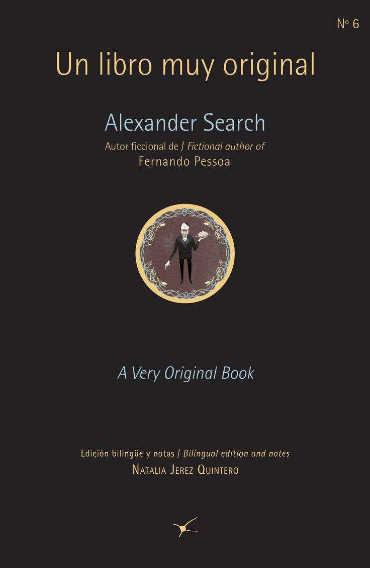 Poemas, ensayos, traducciones y manuscritos son algunos de los elementos que componen esta antología y muestra a Search, heterónimo de Pessoa, como autor de una obra prolífica y muy original.