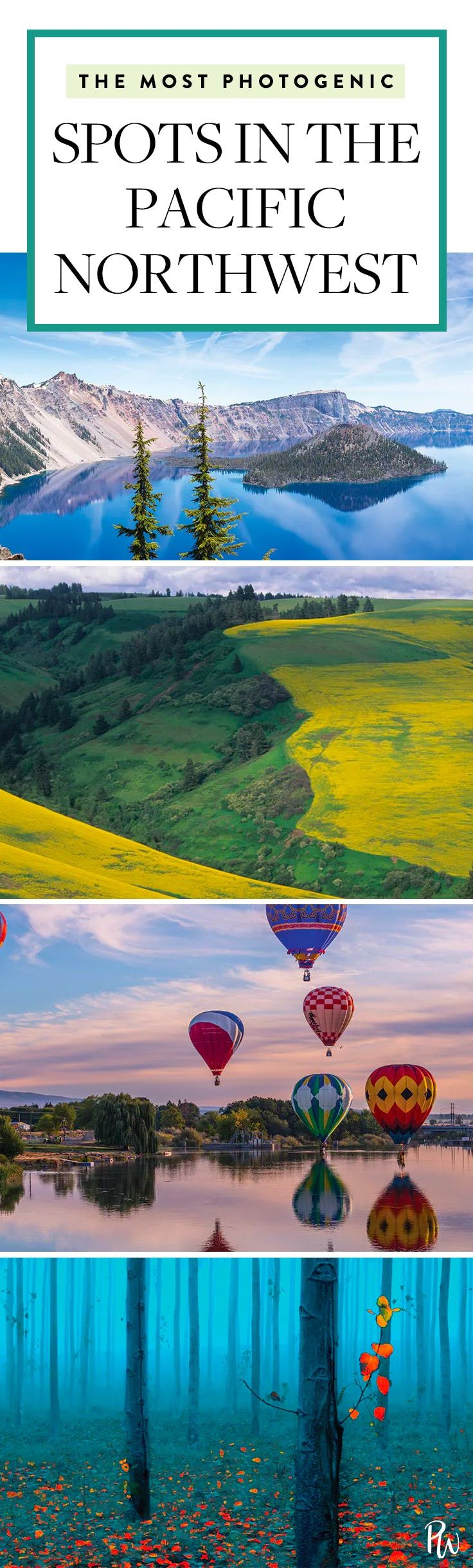 The 8 Prettiest and Most Photogenic Spots in the Pacific Northwest via @PureWow